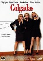 Colgadas (1999)