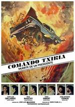 Comando Txikia: Muerte de un presidente (1976)