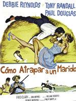 Cómo atrapar un marido (1956)