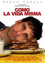 Como la vida misma (2007)