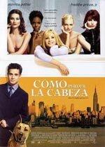 Cómo perder la cabeza (2001)