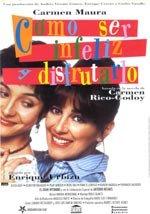 Como ser infeliz y disfrutarlo (1994)