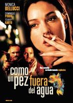 Como un pez fuera del agua (1999)