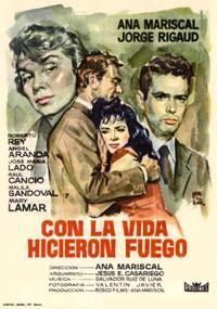 Con la vida hicieron fuego (1959)