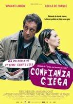 Confianza ciega (2004)