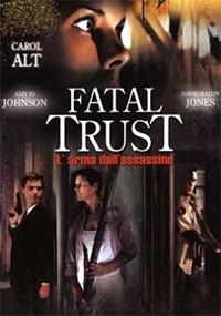 Confianza fatal