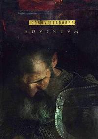 Conquistadores Adventum (2017)