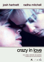 Crazy in Love (Locos de amor) (2005)