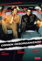 Crimen desorganizado