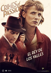 Crimes of Passion: El rey de los valles (2013)