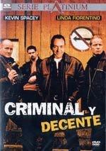 Criminal y decente (2000)