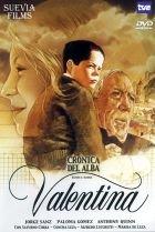 Valentina, crónica del alba