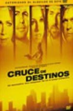 Cruce de destinos (2005)