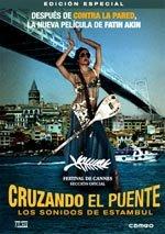 Cruzando el puente: los sonidos de Estambul  (2005)