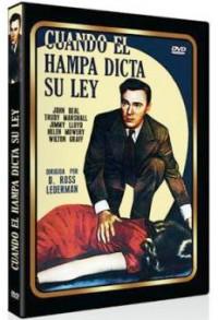 Cuando el hampa dicta su ley (1947)