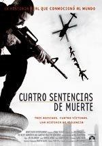 Cuatro sentencias de muerte (2005)