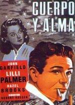 Cuerpo y alma (1947)
