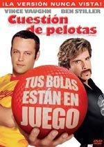 Cuestión de pelotas (2004)