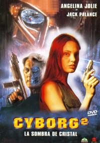 Cyborg 2 (La sombra de cristal) (1993)