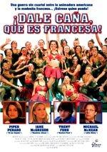 Dale caña, que es francesa (2002)