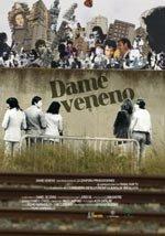 Dame veneno (2007)