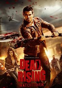 Dead Rising: Watchtowe (2015)