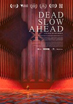 Dead Slow Ahead (2015)
