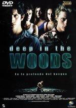 Deep in the Woods (En lo profundo del bosque) (2000)