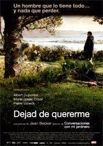 Dejad de quererme (2008)
