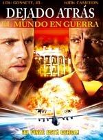 Dejado atrás el mundo en guerra (2005)