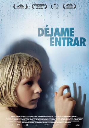Déjame entrar (2008)