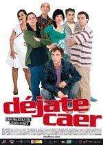 Déjate caer (2007)