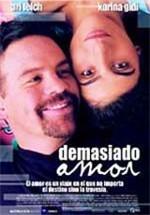 Demasiado amor (2002)
