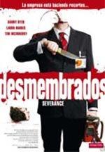 Desmembrados (2006)