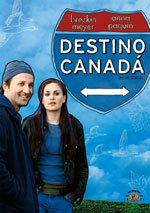 Destino Canadá (2007)