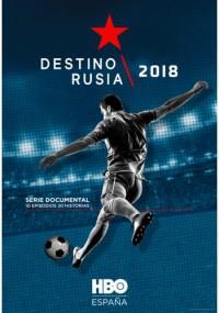 Destino Rusia 2018 (2018)