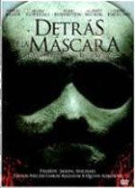 Detrás de la máscara (2006)