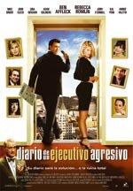 Diario de un ejecutivo agresivo (2006)