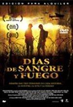 Días de sangre y fuego (2004)