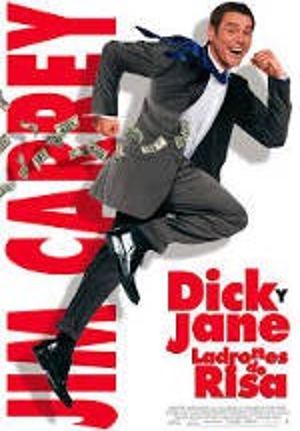 Dick y Jane: ladrones de risa (2006)