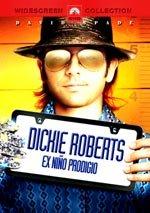Dickie Roberts, ex niño prodigio
