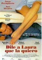 Dile a Laura que la quiero (1997)