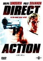 Direct Action. Corrupción al límite (2004)