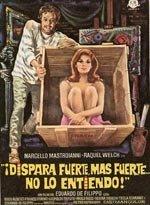 Dispara fuerte, más fuerte... no lo entiendo (1966)