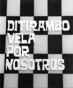 Ditirambo vela por nosotros (1966)