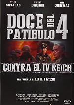 Doce del patíbulo 4: Contra el IV Reich (1988)