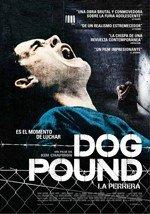 Dog Pound (La perrera) (2010)