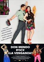 Don Mendo Rock. ¿La venganza?