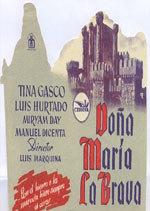 Doña María la Brava (1948)