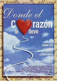 Donde el corazón te lleve (1996)